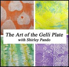 The Art of the Gelli Plate - The Art of the Gelli Plate with Shirley Pando Start Date Tuesday, April 28, 2015 Price $25 Early Enrollment Special. Price will increase to $30 on 4/28/2015. Lessons 4 Lessons (3 Lessons + 1 BONUS Lesson)/ 4 Weeks Enrollment Length Enrollment begins NOW! Enrollment ends June 30, 2015 Supply List Click here for Supply List Skill Level/Prerequisites Beginner, but all levels welcome! Classroom Includes This class includes instructional videos, downloadable PDF…