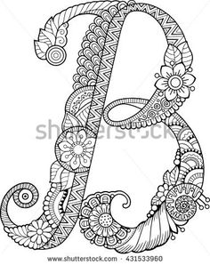 Coloring book for adults. Floral doodle letter B.  Hand drawn flowers Alphabet.