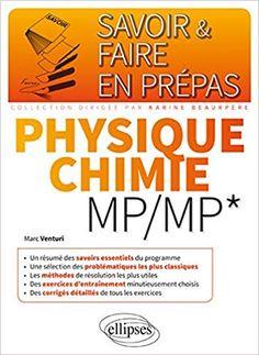 Telecharger Savoir Faire En Prepas Physique Chimie Mp Mp Pdf Livre En Ligne Math Physique Books