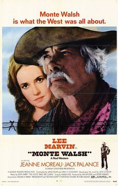 MONTE WALSH (1970) - Lee Marvin - Jeanne Moreau - Jack Palance - Directed by William A. Fraker - Cinema Center Films - Movie Poster.