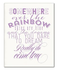 """This song always fills my heart with joy. :: 'Over The Rainbow' Print This song was sung in the movie """"The Wizard of Oz"""" starring Minnesota native, Judy Garland."""