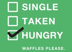 I'm Hungry/Waffles Please | From @SnorgTees