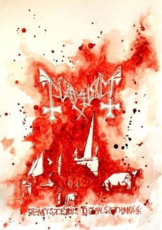 De Mysteriis Dom Sathanas Album Cover of Mayhem, from Black Metal Tributes Collection - Maxime Taccardi (Painted with his own blood).: