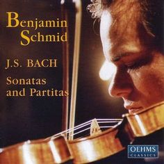 Bach, J.S.: Violin Sonatas and Partitas, Bwv 1001-1006-Benjamin Schmid-Oehms Classics