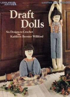 Draft Dolls, Home Decor Crochet Pattern Booklet Leisure Arts 921 Boy Girl Kitty & More!