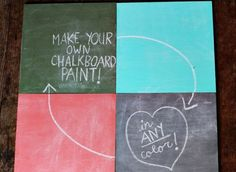 make your own chalkboard paint any color (1C acrylic paint, 2T non-sanded grout (like Polyblend)