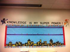 My super hero themed board in my | http://classroomdecorideas524.blogspot.com