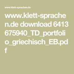 www.klett-sprachen.de download 6413 675940_TD_portfolio_griechisch_EB.pdf