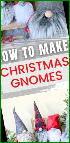 Learn to how make your own DIY Christmas gnomes. Tutorial for no sew sock version as well as DIY gnomes using simple sewing. Cute & easy DIY! #Instructions #Christmas #Gnomes: #(Sock) #Make christmas crafts for gifts for adults How to Make Christmas Gnomes: Sew and No Sew (Sock) Instructions 38+ Christmas Crafts For Gift