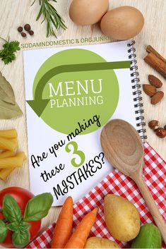 Menu Planning – Are You Making These 3 Mistakes