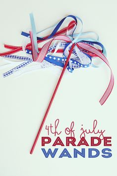 of July Parade Wands. Could use for any patriotic holiday, school Memorial Day program / assembly. 4th Of July Parade, 4th Of July Celebration, July 4th, Patriotic Party, Patriotic Crafts, Americana Crafts, Patriotic Desserts, Patriotic Wreath, Photobooth Ideas