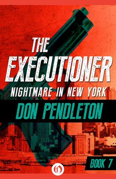Don Pendleton's original Mack Bolan, The Executioner, Book 7