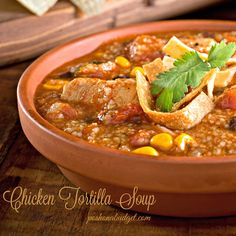 How to Make Chicken Tortilla Soup Recipe on Yummly