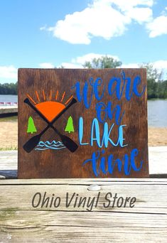 Check out this item in my Etsy shop https://www.etsy.com/listing/533945882/we-are-on-lake-time-sign-camper-decor