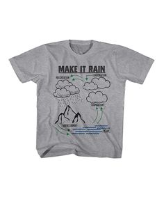 Take a look at this Gray Heather 'Make It Rain' Tee - Toddler & Boys today!