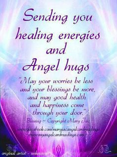 SENDING you healing energy and Angel hugs Thoughtsnlife.com