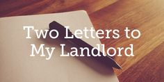 Two Letters to My Landlord | True Woman
