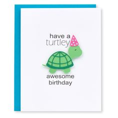 This cute birthday card is perfect to have on hand for your next birthday party. Great for young kids, turtle lovers, or anyone who loves a good pun! THE DETAILS - PAPER COLOR: pure white - INK COLOR:
