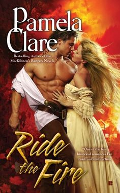 Ride the Fire by Pamela Clare