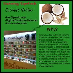 Coconut Nectar - just one of the many SuperFoods in SHAKEOLOGY!