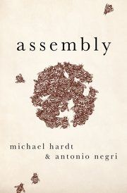 Book Review: Assembly by Michael Hardt and Antonio Negri | LSE Review of Books