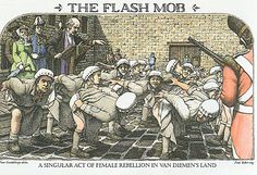 A bit of Aussie attitude? Convict women were often punished for having poor morality. In 1838, Convict women at the Cascades Female Factory in Tasmania  reacted by mooning the visiting governor and the reverend.