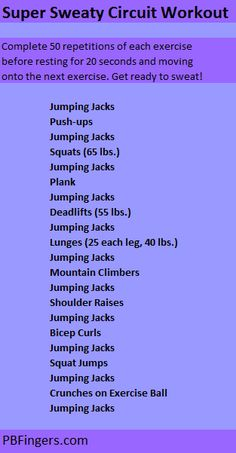 Super Sweaty Circuit Workout. Do 50 reps of each exercise before resting for 20 secs and moving onto the next exercise. Trust me, you'll be sweating half way through!