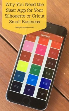 Why You Need the Siser App for Your Silhouette Cameo or Cricut Explore Small Business by cuttingforbusiness.com