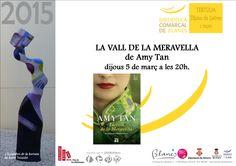 La Vall de la Merevella de Amy Tan Dijous 5 de Març a les 20 h [font: https://www.facebook.com/BilbiotecaComarcaldeBlanes]