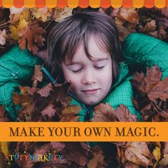 Magic exists in every nook and cranny... let's discover it together!   #magic #discovery #storymakery