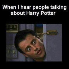 """This is my life! HAHAHA Every time someone says """"Snake"""" I hear Snape. :)"""