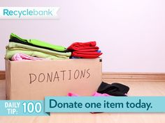 Donate an old item and save the receipt for a tax deduction.