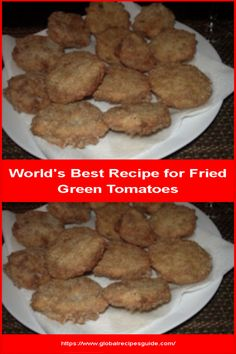 World's Best Recipe for Fried Green Tomatoes - Daily World Cuisine Recipes Whats Gaby Cooking, Pancake Cake, World's Best Food, Fried Green Tomatoes, Milk And Eggs, Daily Meals, What To Cook, Meal Ideas, Tasty