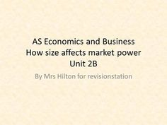 AS Economics and Business How size affects market power Unit By Mrs Hilton for revisionstation. Power Unit, Economics, The Unit, Marketing, Business, Finance Books
