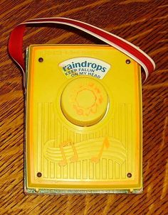 "Fisher Price Radio ""Raindrops keep Falling On My Head"" version"