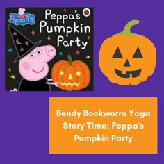 """A Bendy Bookworm Story Time is the perfect way to get us in pumpkin party mood! In this Yoga Story Time video for Toddlers (ages: 2-5 years old) we'll read pages from """"Peppa's Pumpkin Party"""" and do some fun poses to move along with the story. Gentle Parenting, Parenting Hacks, Conscious Parenting, Cool Poses, Toddler Age, Attachment Parenting, Chapter Books, Children's Literature, Read Aloud"""