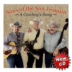 CD A Cowboy's Song Sons of the San Joaquin #OutWestLive #OutWestMusic #OutWestRadio #EquestrianLegacyRadio #westernmusic Gary Holt, Tom Thomas, Cowboy Song, Country Music, Equestrian, Sons, My Love, Singers, American