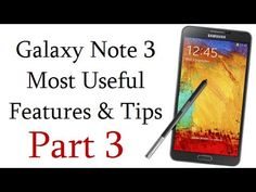 Samsung Galaxy Note 3 Most Useful (20) Features, Tips And Tricks Video- Part 3 - YouTube
