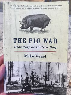 Pig War, Oregon Country, Used Books, Military History, Book Club Books, Literature, The Unit, Reading, Ravenclaw