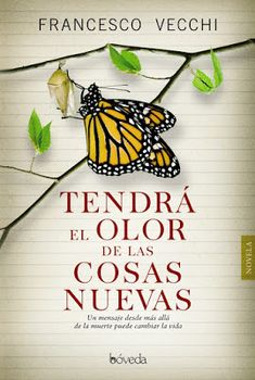 Pero Qué Locura de Libros.: TENDRÁ EL OLOR DE LAS COSAS NUEVAS / Francesco…