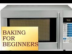 How To Use A Convection Microwave For Baking / How To Bake In A Convection Microwave Convection Oven Cooking, Microwave Oven, Easy Microwave Recipes, Baking For Beginners, Recipes For Beginners, Micro Oven, Fun Cooking, No Bake Cake, Oven Ideas