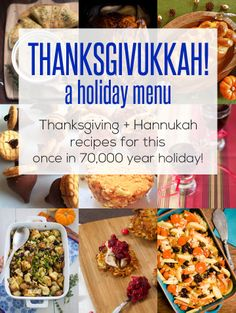 Thanksgivukkah 2013: A Holiday Menu Mashup - recipes for this once in a lifetime holiday!