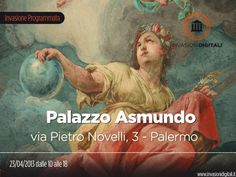 #InvasioniDigitali di Palazzo Asmundo (Palermo) il 23 aprile dalle 10.00 alle 18.00