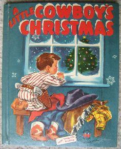 'A LITTLE COWBOYS CHRISTMAS' by Marcia Martin, Wonder Books 1951   eBay