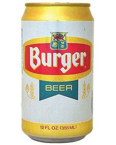 Burger Beer -- Cincinnati. My hometown's finest . Not really, could not develop a taste for Burger beer. My dad loved it.