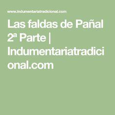 Las faldas de Pañal 2ª Parte | Indumentariatradicional.com
