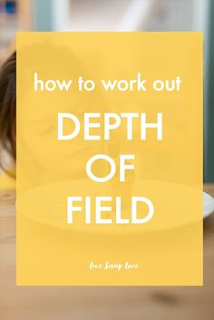 How to Work Out Your Depth of Field - How much area is in focus in your images! Easy to understand guide to using a Depth of Field calculator! Click through to read!