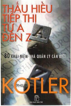 10 best marketing philip kotler images on pinterest people thu hiu marketing t a n z philip kotler mt sch v cch tip th rt fandeluxe Choice Image