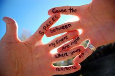 Cause the space between my fingers are right where yours fit perfectly on http://sayingimages.com