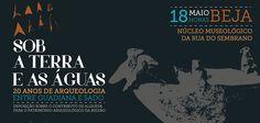 """""""Sob a terra e as águas. 20 anos de Arqueologia entre Guadiana e Sado"""" é a exposição que abre esta…"""
